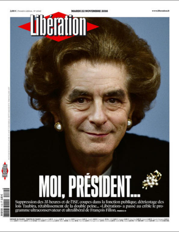 Fillon as Thatcher (Libération)