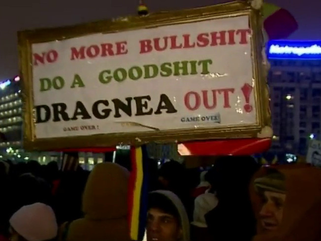 Romanian protest sign: No more bullshit. Do a goodshit. Dragnea out! Game over!